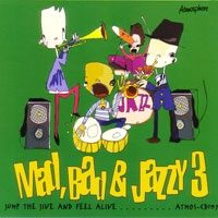 Mad, Bad & Jazzy 3